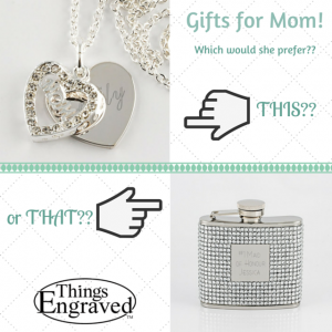 Gifts for Mom!